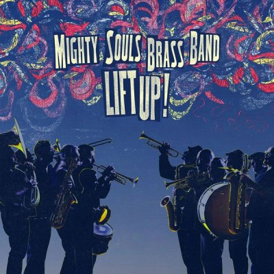 1422396813_mighty-souls-brass-band-lift-up-2015