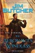 Jim Butcher - The Aeronaut's Windlass - The Cinder Spires Book 1