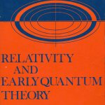 Relativity and Early Quantum Theory