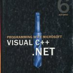 Programming with Microsoft Visual C++ .NET
