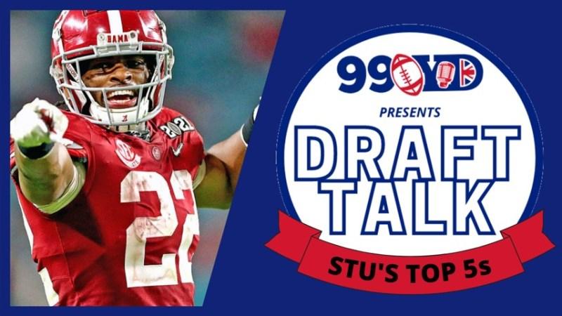 DRAFT TALK: Stu's Top 5s