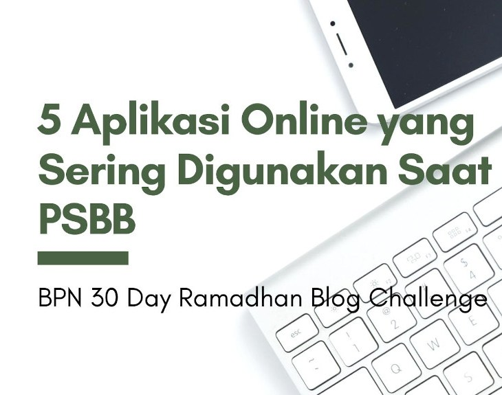 5 aplikasi online yang sering digunakan saat psbb