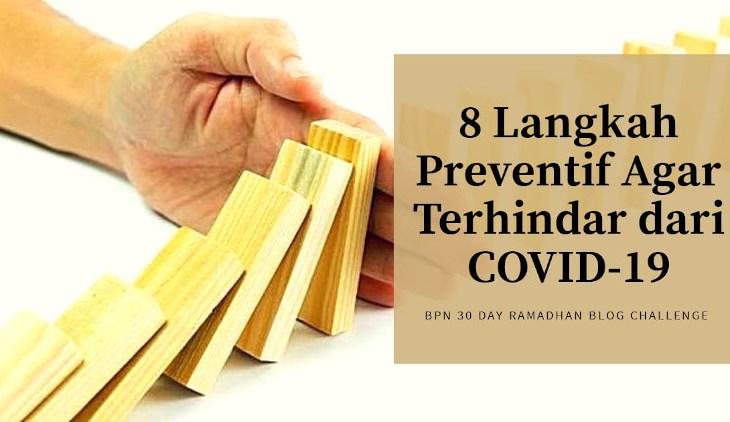 langkah preventif agar terhindar dari covid-19