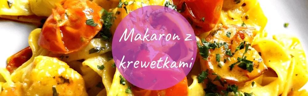Makaron z krewetkami - romantyczna kolacja