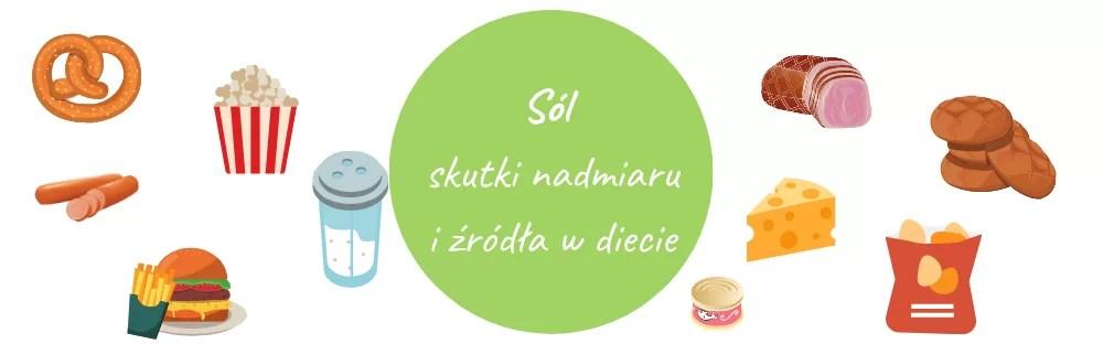 Sól - skutki nadmiaru i źródła w diecie - sól