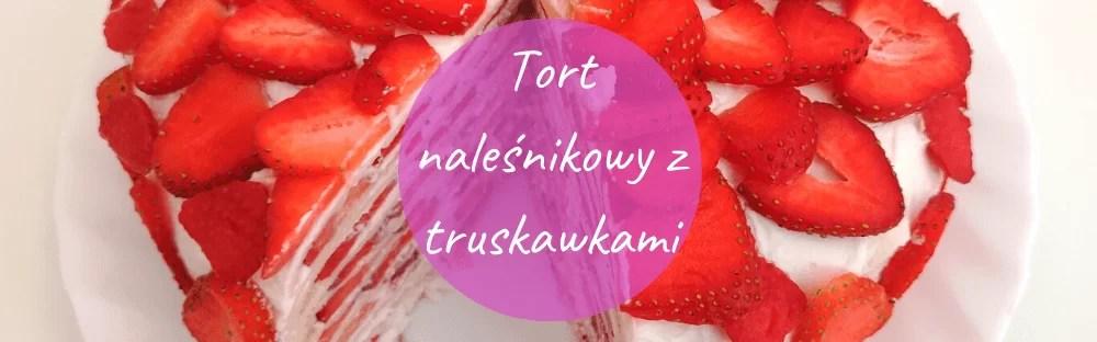 tort naleśnikowy z truskawkami, baner