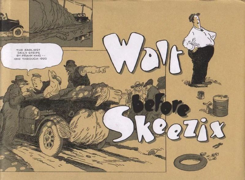 Walt Before Skeezix - Book