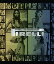 Pirelli: The Calender (Taschen)
