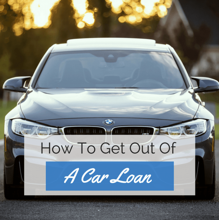 how to get out of a car loan