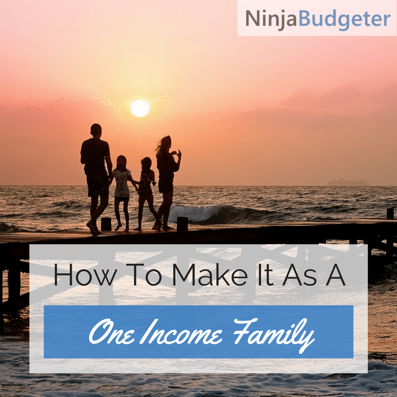 how to make it as a one income family