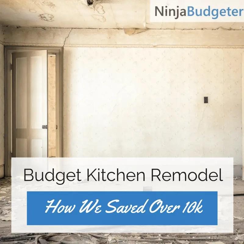 Budget Kitchen Remodel