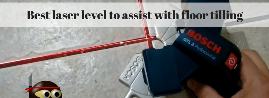guide on how to buy the best laser level for tilers