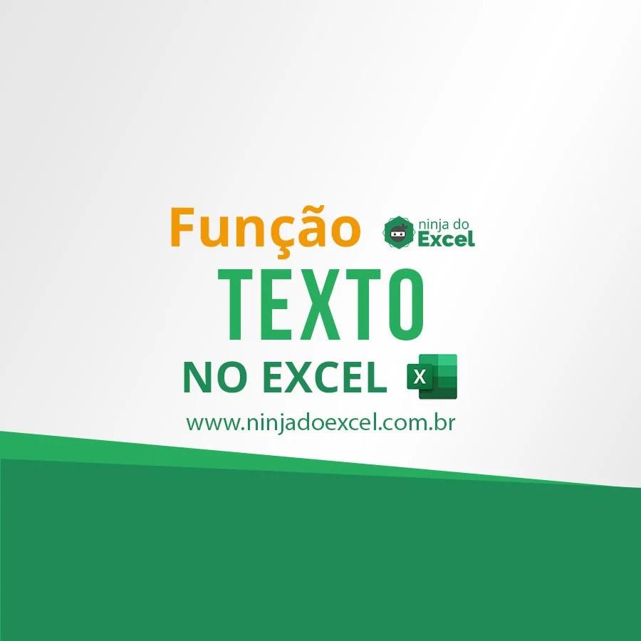 Função Texto No Excel  Ninja Do Excel