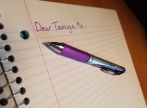 Dear Teenage Me – A Letter to My Past Self