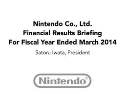 Nintendo FY3/2014 Financial Results Briefing, Part 1
