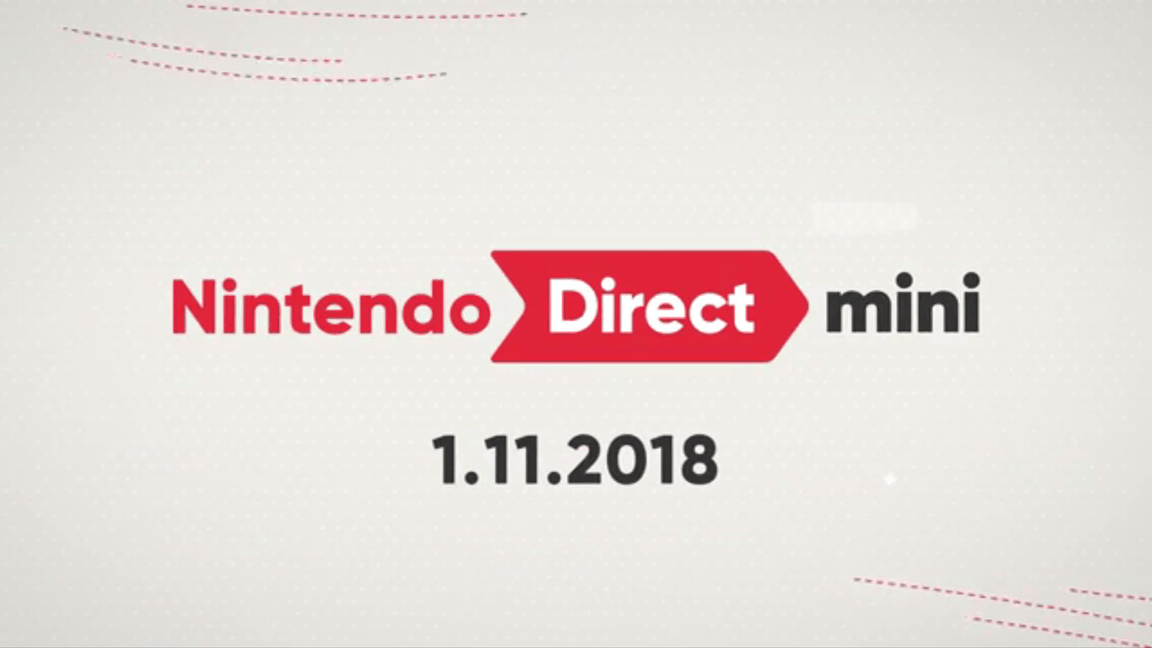 Nintendo Direct Mini 11.01.2018