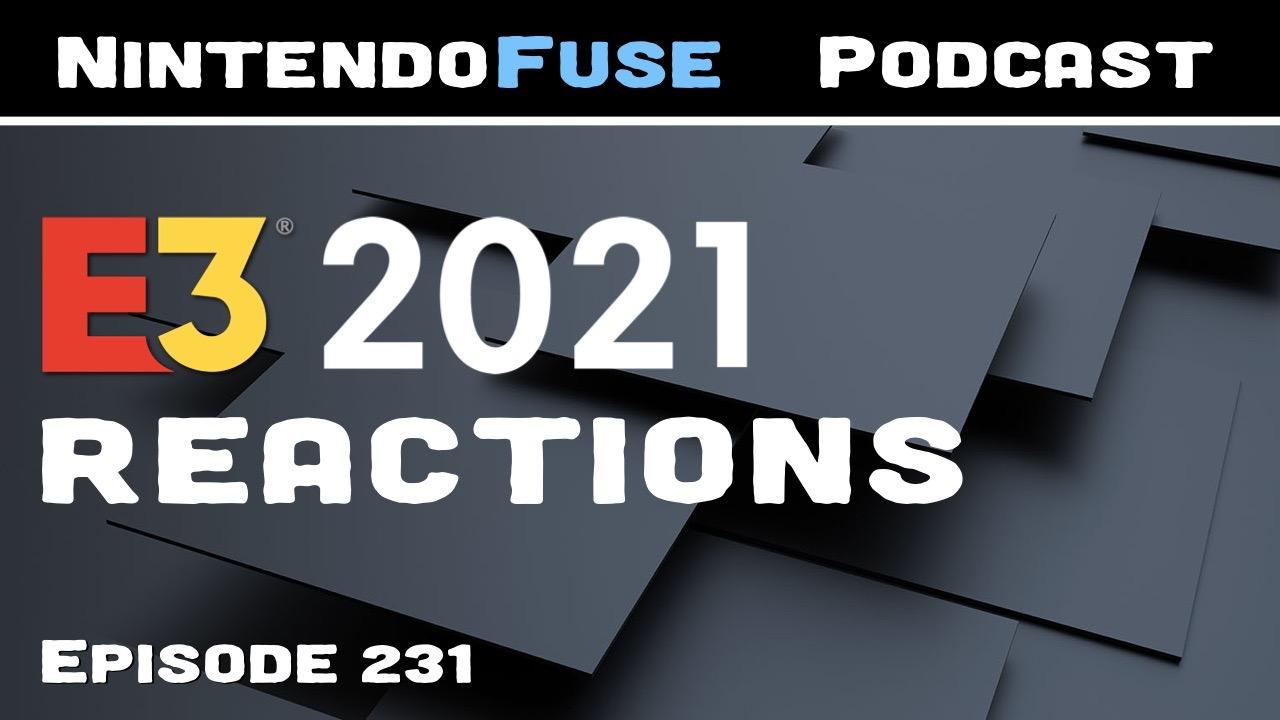 NintendoFuse Podcast 231