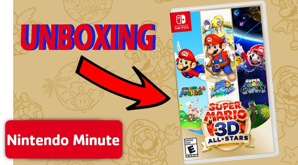 Nintendo Minute Unboxes The Super Mario 3d All Stars Physical Release And More Nintendosoup