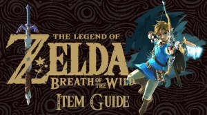 The Legend Of Zelda: Breath Of The Wild Item Guide