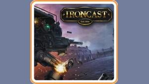 Ironcast (Switch) Game Hub