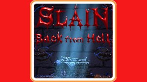 Slain: Back From Hell (Switch) Game Hub