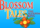 Blossom Tales: The Sleeping King Gets December 21 Release