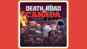 Death Road To Canada (Switch) Game Hub