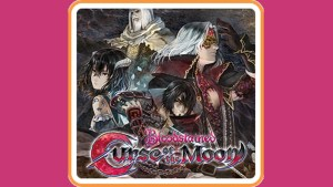 Bloodstained: Curse of the Moon (Switch) Game Hub