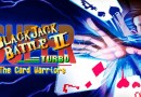 Super Blackjack Battle II Turbo Edition: The Card Warriors Review