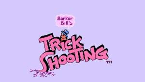 Barker Bill's Trick Shooting (NES) Game Hub