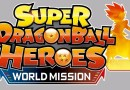 Video Update: Super Dragon Ball Heroes World Mission