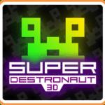 Super Destronaut 3D for 3DS