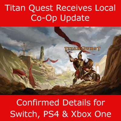 Titan Quest Update Local Co-Op
