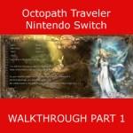 Octopath Traveler Walkthrough
