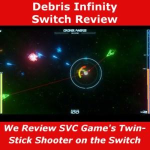 Debris Infinity Nintendo Switch Review