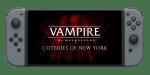 Vampire the Masquerade on Switch
