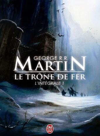 le_trone_de_fer_l_integrale_tome_1