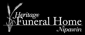 Heritage Funeral Home - Nipawin 901 Nipawin Road East  Mail to Box 3400 Nipawin, SK S0E 1E0  Phone: 306-862-3979