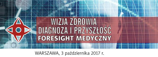 """Konferencja """"Wizja zdrowia – diagnoza i przyszłość"""", 3 października Warszawa"""