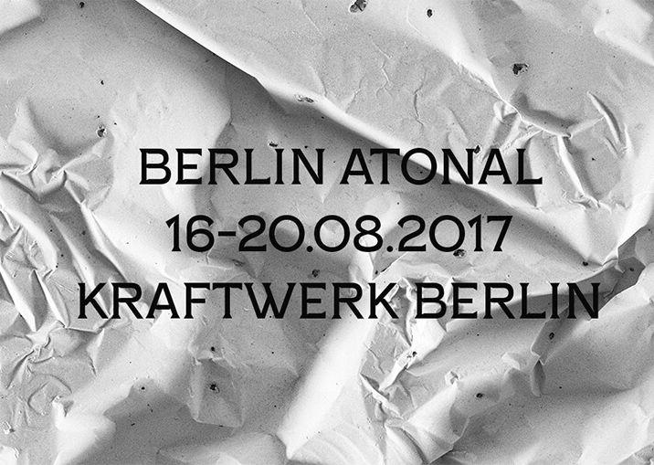 Berlin Atonal 2017