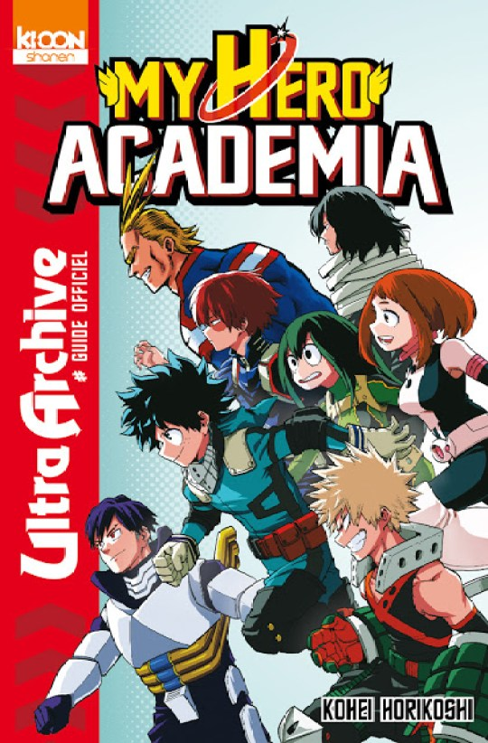 My Hero Academia - Ultra Archive, Ki-oon, Manga, Actu Manga, Actu Japanime, Japanime, Boku no Hero Academia : Yūei Hakusho,