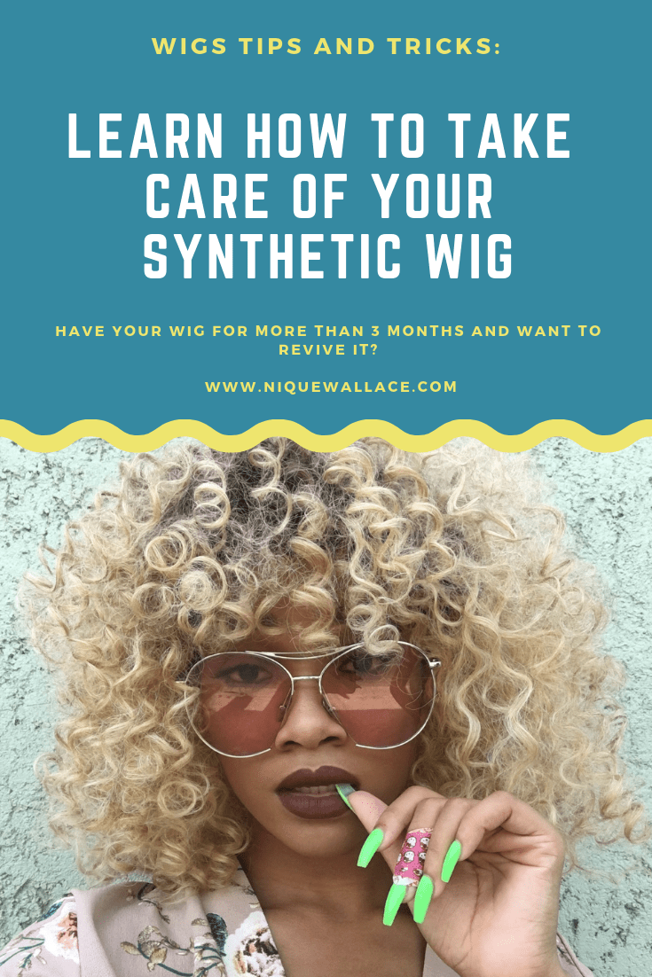 caring for synthetic wig niquewallace.com