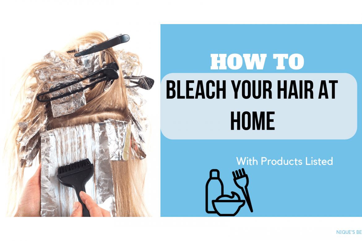How to bleach your hair at home on a budget