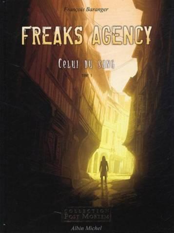 2226158065-large-freaks-agency-tome-1-celui-du-sang-tome-1