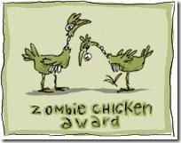 The Zombie Chicken Award