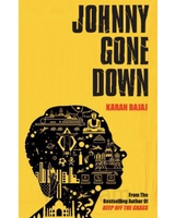 Johnny Gone Down by Karan Bajaj - Published April 2010
