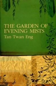 The Garden of Evening Mists by Tan Twan Eng