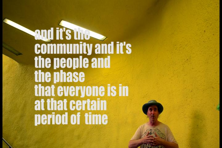 și este comunitatea și oamenii ei și faza în care toată lumea se află la acea perioadă de timp