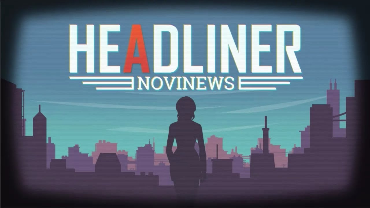 Control Your Deadlines In The Newspaper Editorial Sim, Headliner: NoviNews, Available Now On Steam