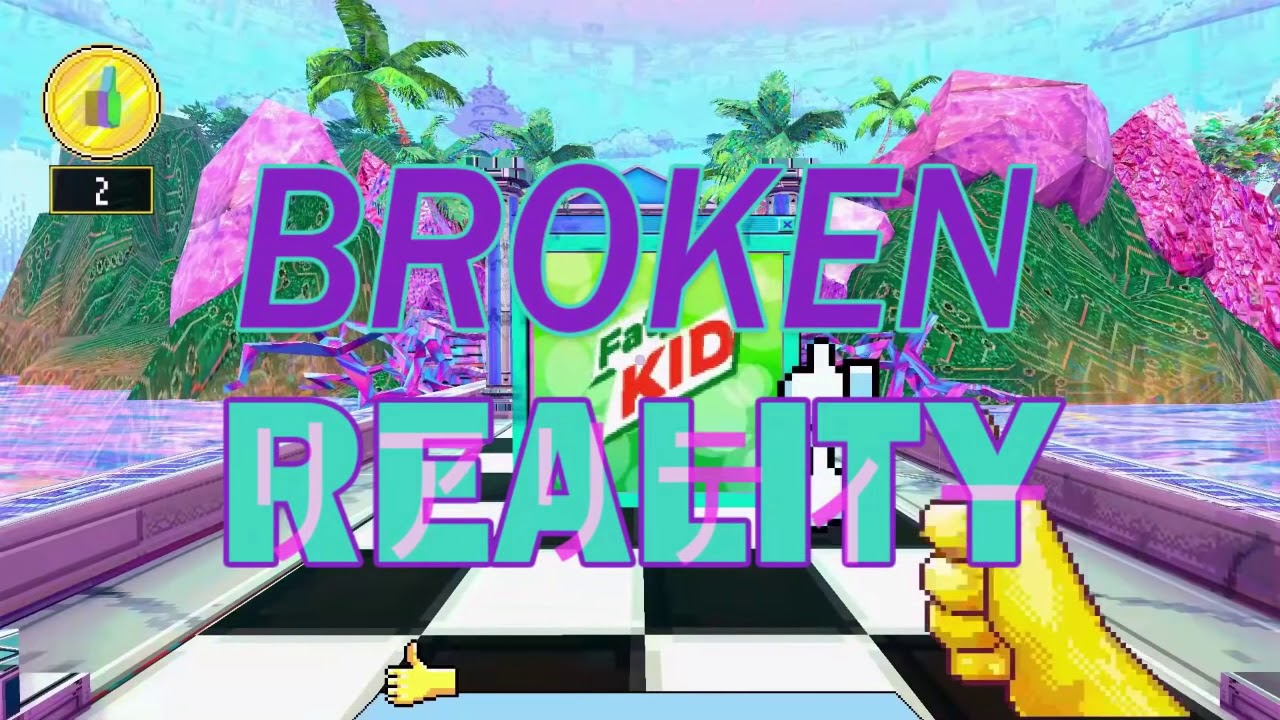 Step Into The Digitally Comical World Of Broken Reality, Available Now On Steam